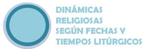 RELIGIOSAS Y TIEMPOS LITURGICOS